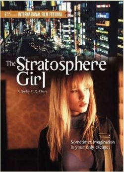 Девушка из стратосферы - Stratosphere Girl