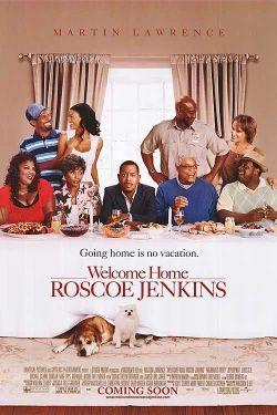 Добро пожаловать домой, Роско Дженкинс - Welcome Home, Roscoe Jenkins
