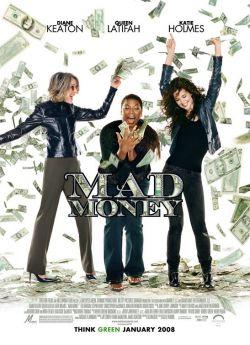 Шальные деньги - Mad Money