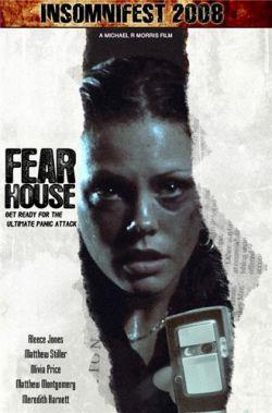 Дом страха - Fear House