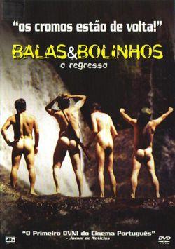 Пули и мыльные пузыри. Возвращение - Balas$Bolinhos - O Regresso