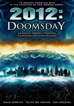 2012: Судный день - 2012 Doomsday