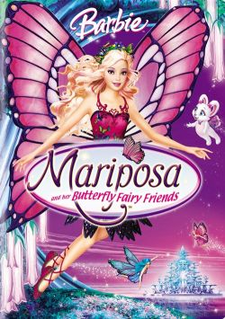 ����� ��������. ����� ���������� � ��� ��������� ������� - Barbie Mariposa and Her Butterfly Fairy Friends