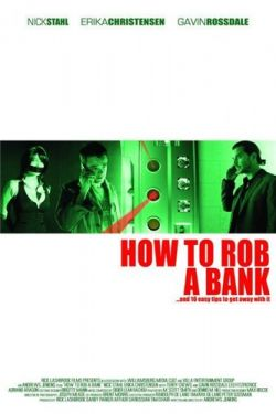 ��� �������� ���� - How to Rob a Bank