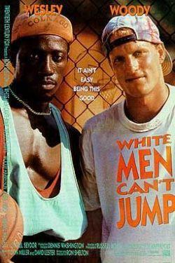 Белые не могут прыгать - White Men Cant Jump