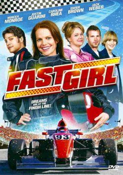 Гонщица - Fast Girl