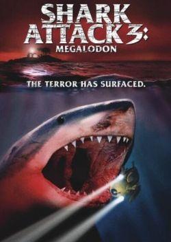 Акулы 3 - Shark Attack 3: Megalodon