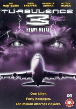 Турбулентность 3. Тяжелый металл - Turbulence 3: Heavy Metal