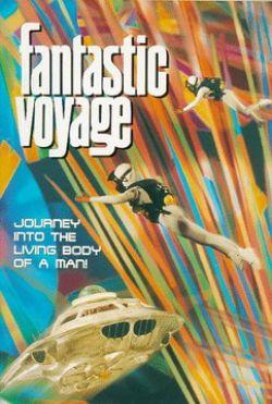 Фантастическое путешествие - Fantastic Voyage