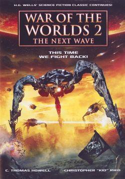 Война миров 2: Следующая волна - War of the Worlds 2: The Next Wave