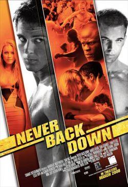 Никогда не сдавайся - Never Back Down