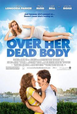 Невеста с того света - Over Her Dead Body