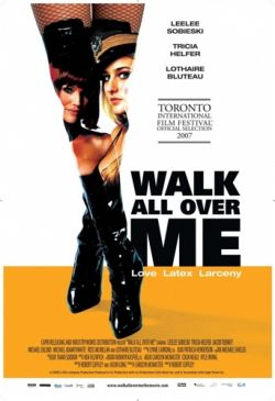 Прогулка вместе со мной - Walk All Over Me