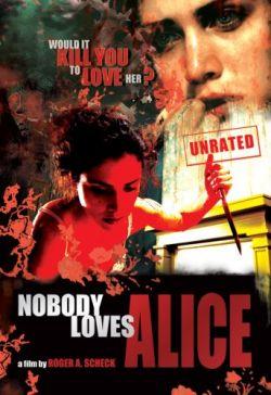 Никто не любит Элис - Nobody Loves Alice