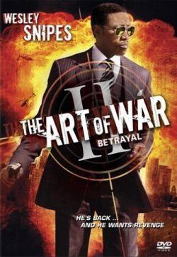 Искусcтво войны: Предательство - Art of War: The Betrayal