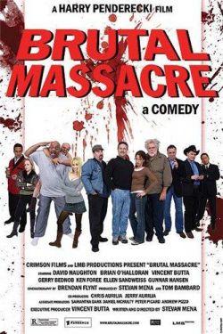 Зверская резня - Brutal Massacre: A Comedy