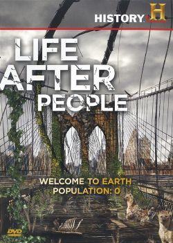 Жизнь после людей - Life After People