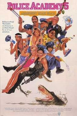 Полицейская академия 5: Место назначения - Майами бич - Police Academy 5: Assignment: Miami Beach