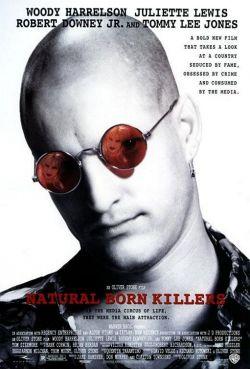 Прирожденные убийцы - Natural Born Killers