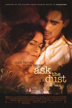 Спроси у пыли - Ask the Dust