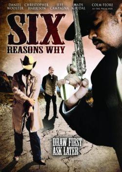 6 причин почему - Six Reasons Why