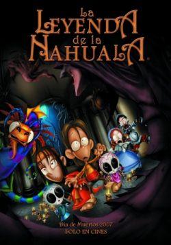 Легенда Навалы - Leyenda de la Nahuala, La