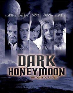 Темный медовый месяц - Dark Honeymoon