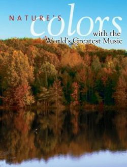 ������� ��� ������������ ������ - Natures Colors with the Worlds Greatest Music