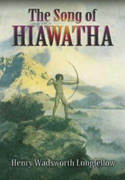Песнь о Гайавате - Song of Hiawatha