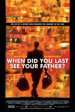 ����� �� � ��������� ��� ����� ������ ����? - And When Did You Last See Your Father?