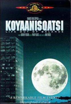 Койаанискатси: Жизнь вне баланса - Koyaanisqatsi