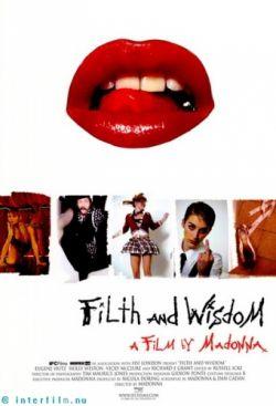 ����� � �������� - Filth and Wisdom