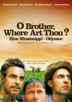 О где же ты, брат? - O Brother, Where Art Thou?