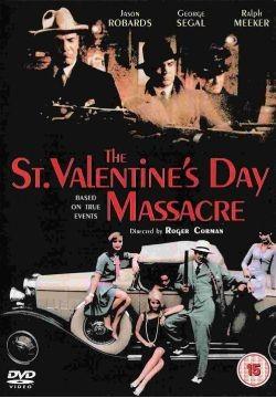 Резня в день Святого Валентина - The St. Valentines Day Massacre