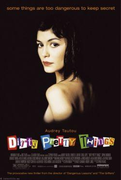 Грязные прелести - Dirty Pretty Things