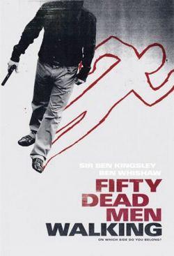 Пятьдесят ходячих трупов - Fifty Dead Men Walking