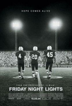 В лучах славы - Friday Night Lights