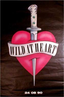 Дикие сердцем - Wild at Heart