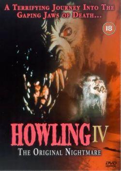 Вой 4: Первоночальный кошмар - Howling IV: The Original Nightmare