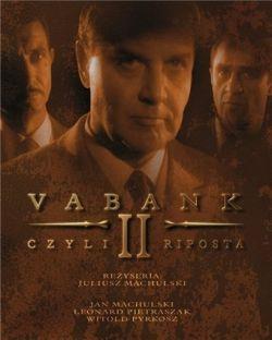 Ва-банк 2 - Vabank II, czyli riposta