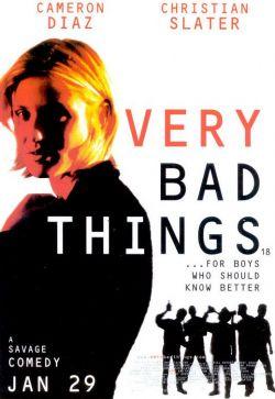 Очень дикие штучки - Very Bad Things