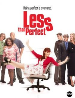 Клава, давай! Сезон 4 - Less Than Perfect. Season IV