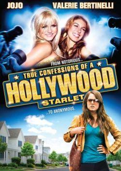 Признания голливудской старлетки - True Confessions of a Hollywood Starlet