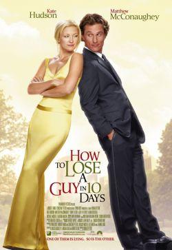 Как отделаться от парня за 10 дней - How to Lose a Guy in 10 Days
