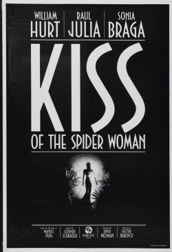 Поцелуй женщины-паука - Kiss of the Spider Woman