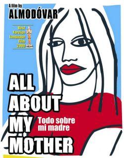 Все о моей матери - Todo sobre mi madre