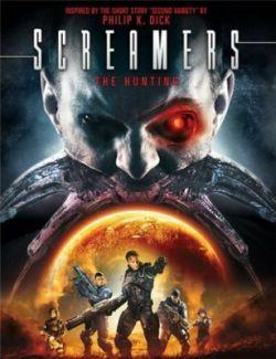 Крикуны 2: Охота - Screamers: The Hunting