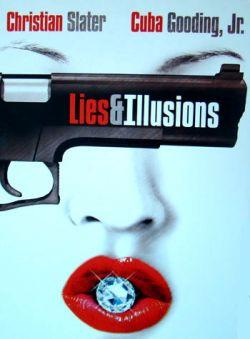 Ложь и Иллюзии - Lies $ Illusions