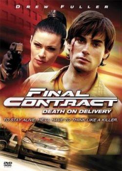 Последний контракт: смерть после доставки - Final Contract: Death on Delivery