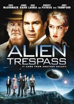 Инопланетное вторжение - Alien Trespass